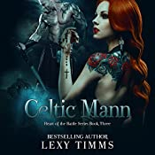 Celtic Mann: Heart of the Battle Series, Book 3 | Lexy Timms