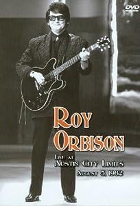 Roy Orbison - Live at Austin City Limits
