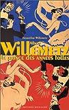 echange, troc Jacqueline Willemetz - Albert Willemetz : prince des années folles