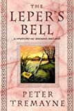 img - for The Leper's Bell (Sister Fidelma Mysteries) book / textbook / text book