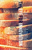 The Eye for Innovation: Recognizing Possibilities and Managing the Creative Enterprise (030010877X) by Price, Robert