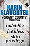 A Grant County Collection: Indelible,...