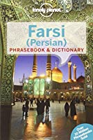 Farsi (Persian) Phrasebook & Dictionary - 3ed - Anglais