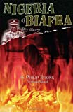 Nigeria and Biafra: My Story
