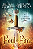 img - for Foul is Fair (Fair Folk Chronicles) (Volume 1) book / textbook / text book