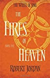 Robert Jordan The Fires Of Heaven: Book 5 of the Wheel of Time