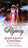 A Regency Lords and Ladies Christmas (Silhouette Shipping Cycle)