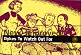 New, Improved! Dykes to Watch Out for: Cartoons (0932379796) by Alison Bechdel