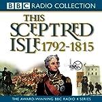 This Sceptred Isle Vol 8: Nelson, Wellington, & Napoleon 1792-1815 | Christopher Lee