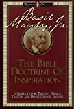 The Bible Doctrine of Inspiration (Library of Baptist Classics) (0805412514) by Manly, Basil