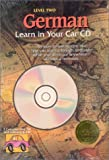 German Learn in Your Car: 3 Compact Disc Set and Listening Guide