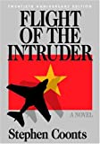Flight of the Intruder (1591141273) by Stephen Coonts