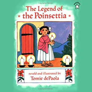 The Legend of the Poinsettia | [Tomie De Paola]