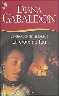 Outlander Tome 5 Partie 1 La Croix De Feu Babelio