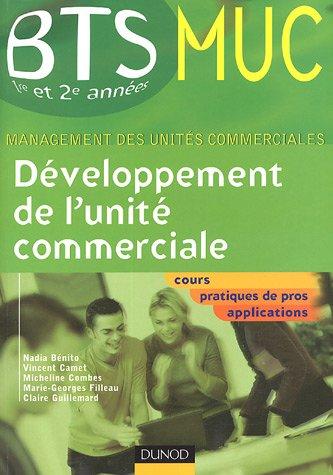 Développement de l'unité commerciale BTS MUC 1e et 2e années