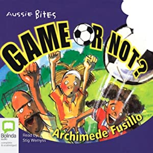 Aussie Bites: Game or Not? | [Archimede Fusillo]