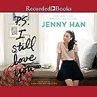 P.S. I Still Love You Hörbuch von Jenny Han Gesprochen von: Laura Knight Keating