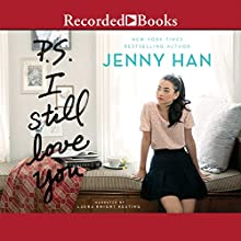 P.S. I Still Love You | Livre audio Auteur(s) : Jenny Han Narrateur(s) : Laura Knight Keating