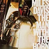 Man With Horn by Davis, Miles (2000-06-21)
