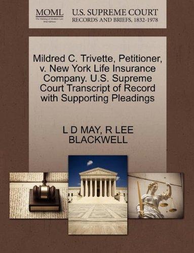 mildred-c-trivette-petitioner-v-new-york-life-insurance-company-us-supreme-court-transcript-of-recor