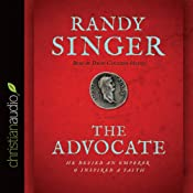 The Advocate | [Randy Singer]