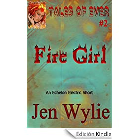 Fire Girl (Tales of Ever)