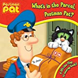 What's in the Parcel, Postman Pat?: A Lift-the Flap to Unwrap Book! John A Cunliffe