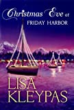 Christmas Eve at Friday Harbor (Platinum Romance Series)