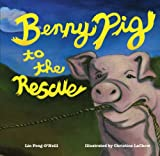 Benny Pig to the Rescue