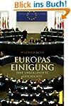 Europas Einigung: Eine unvollendete G...