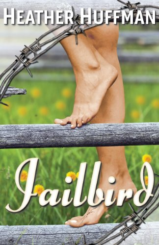 Jailbird by Heather Huffman