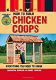 img - for How to Build Chicken Coops: Everything You Need to Know book / textbook / text book