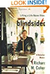 Blindsided: Lifting a Life Above Illn...