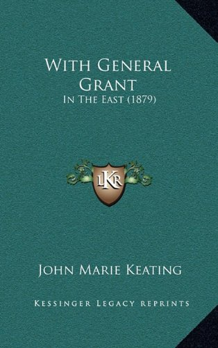 With General Grant: In the East (1879)
