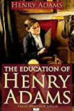 Image of The Education of Henry Adams (Classic Illustrated Edition)