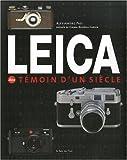 echange, troc Alessandro Pasi, Gianni Berengo Gardin, Antonin Lautrey - Leica : Témoin d'un siècle