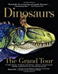Dinosaurs: The Grand Tour: Everything...