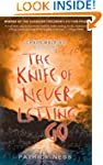 The Knife of Never Letting Go: Chaos...