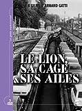 echange, troc Le lion, sa cage et ses ailes - 2 DVD et 1 Livret