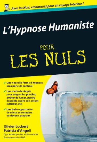 L'Hypnose humaniste Pour les Nuls