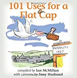 img - for 101 Uses for a Flat Cap book / textbook / text book