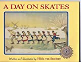 A Day on Skates: The Story of a Dutch Picnic (Hilda Van Stockum Family Collection) (1883937027) by Van Stockum, Hilda
