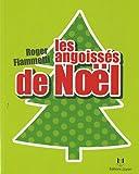 echange, troc Roger Fiammetti - Les angoissés de Noël