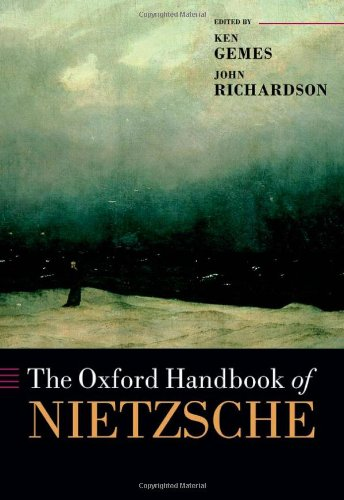 The Oxford Handbook of Nietzsche (Oxford Handbooks)
