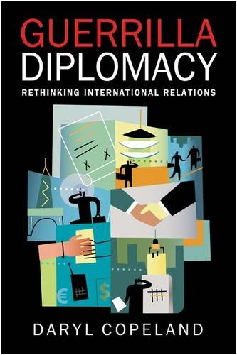 Guerrilla Diplomacy: Rethinking International Relations PDF