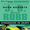 Strangers in Death: In Death, Book 26 Audiobook by J. D. Robb Narrated by Susan Ericksen