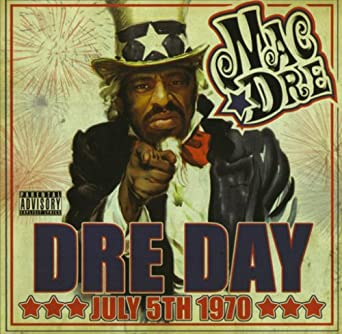 Dre Day July 5th, 1970