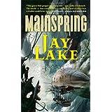 Mainspring (Clockwork Earth) ~ Jay Lake