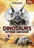 Dinosaurs - Extreme Survivors
