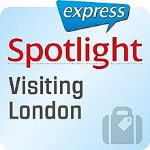 Spotlight express - Reisen: Wortschatz-Training Englisch - Besuch in London Hörbuch von  div. Gesprochen von:  div.